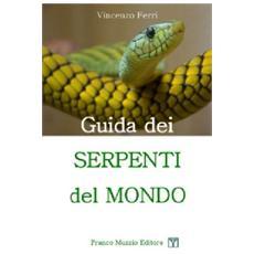 Guida dei serpenti del mondo