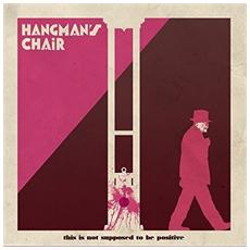 Hangman's Chair - This Is Not Supposed To Be Positive (2 Lp)