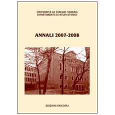 Annali del Dipartimento di studi storici dell'Università Ca' Foscari di Venezia 2007-2008
