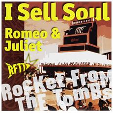 "Rocket From The Tombs - I Sell Soul (7"")"