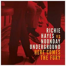 """Richie Hayes Vs. Noonday Underground - Here Comes The Fury (12"""")"""
