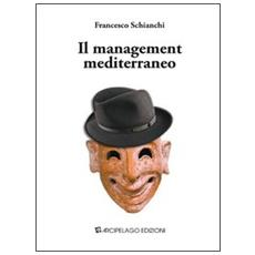 Il management mediterraneo