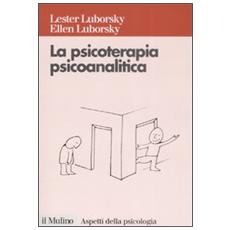 La psicoterapia psicoanalitica
