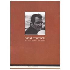 Oscar Staccioli. Tra figurazione e astrazione