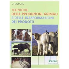 Tecniche delle produzioni animali e delle trasformazioni dei prodotti