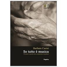Se tutto è musica. Pensieri e parole dei compositori brasiliani