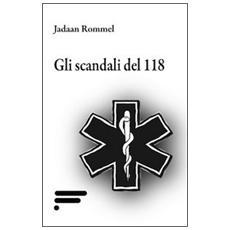 Gli scandali del 118