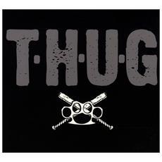 T. H. U. G. - T. h. u. g