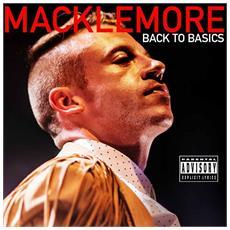 Macklemore - Back To Basics