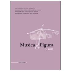 Musica e figura (2015) . Vol. 3