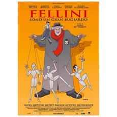 Fellini Sono Un Gran Bugiardo