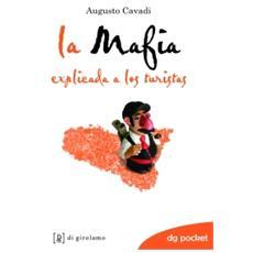 La mafia spiegata ai turisti. Ediz. spagnola