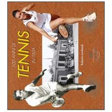 Cento anni di tennis in Italia