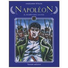 Tempo del leone. Napoleon (Il) . Vol. 1