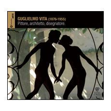 Guglielmo Vita (1876-1955) . Catalogo della mostra (Firenze, 11 gennaio-8 febbraio 2014)