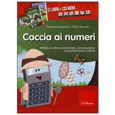 Caccia ai numeri. Kit. Con CD-ROM