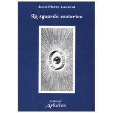 Sguardo esoterico (Lo)