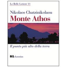Monte Athos. Il punto pi� alto della terra