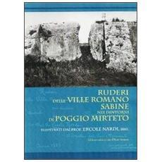 Ruderi delle ville Romano Sabine nei dintorni di Poggio Mirteto