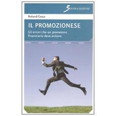 Il promozionese. Gli errori che un promotore finanziario deve evitare