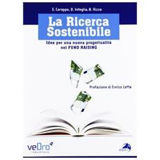 La ricerca sostenibile. Idee per una nuova progettualità nel fund raising