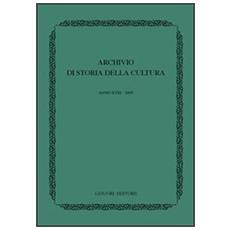 Archivio di storia della cultura. Anno XVIII (2005)