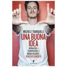 Michele Tranquilli - Una Buona Idea
