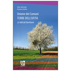 Unione dei comuni terre dell'Ufita. Le valli del benvivere