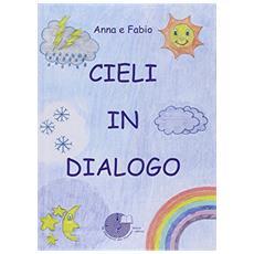 Cieli in dialogo