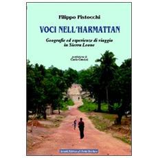 Voci nell'Harmattan. Geografie ed esperienze di viaggio in Sierra Leone