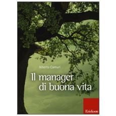 Manager di buona vita (Il)