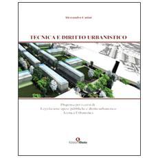 Tecnica e diritto urbanistico