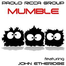 Paolo Ricca Group - Mumble