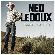 Ned Ledoux - Sagebrush