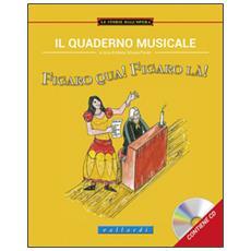 Il quaderno musicale. Figaro qua! Figaro là!
