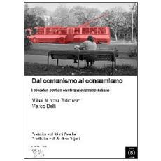 Dal comunismo al consumismo. Fotosafari poetico esistenziale romeno-italiano