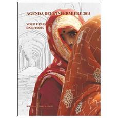 Agenda fotografica dell'infermiere 2011. Volti e paesaggi dall'India