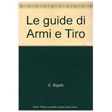 Le guide di Armi e Tiro