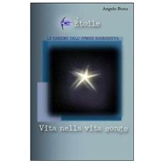 Étoile. Vita nella vita songs. Le canzoni dell'ipnosi regressiva. Con CD Audio