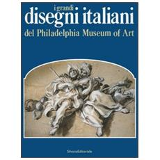 Grandi disegni italiani del Philadelphia Museum of Art (I)