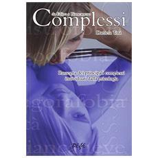 Complessi. Rassegna dei principali complessi individuati dalla psicologia