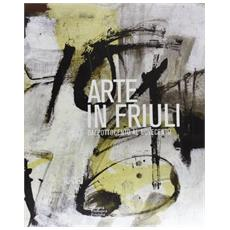 Arte in Friuli: dall'Ottocento al Novecento