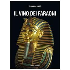 Il vino dei faraoni