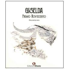 Giselda. Primo Novecento