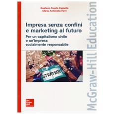 Impresa senza confini e marketing al futuro