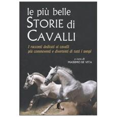 Le più belle storie di cavalli