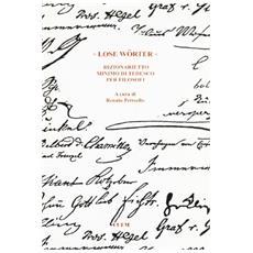 «Lose Wörter». Dizionario minimo di tedesco per filosofi