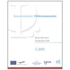 Innovazione e orientamento (2009) . Vol. 1