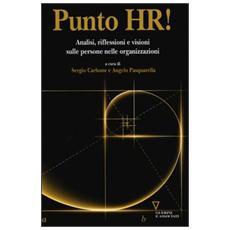 Punto HR! Analisi, riflessioni e visioni sulle persone nelle organizzazioni