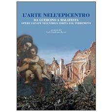 L'arte nell'epicentro. Da Guercino a Malatesta, opere salvate nell'Emilia ferita dal terremoto